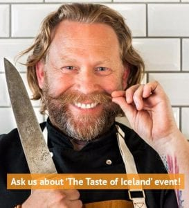 Ask us about the Taste of Iceland